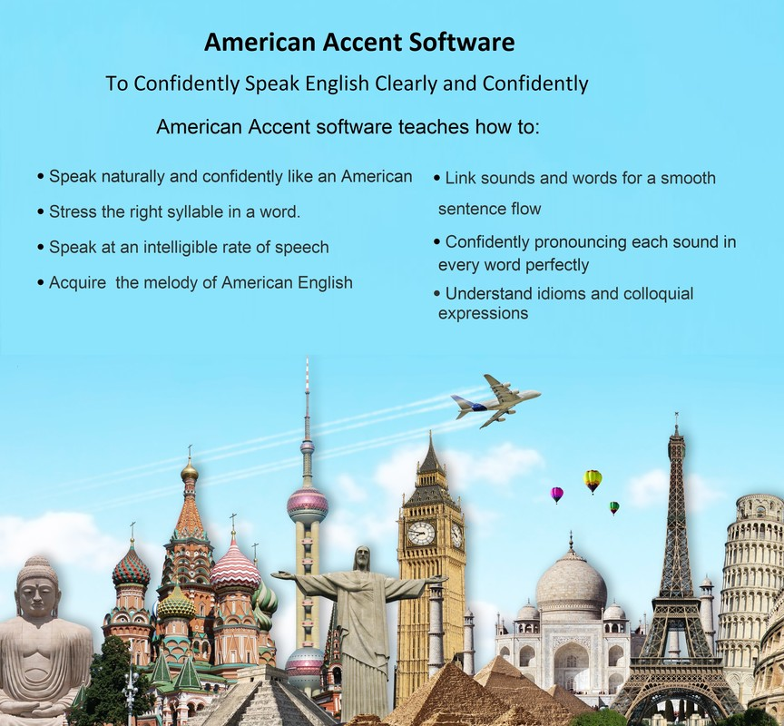 Our American accent software will teach you to speak with a good American accent.